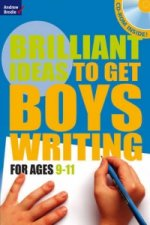 Brilliant Ideas to Get Boys Writing 9-11