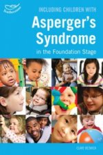 Including Children with Asperger's Syndrome in the Foundation Stage