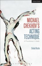 Michael Chekhov Technique - A Complete Toolkit
