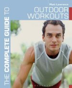 Complete Guide to Outdoor Workouts