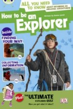Bug Club How to be an Explorer (Grey A/NC 3A)