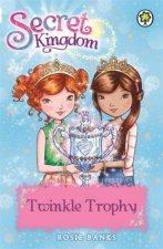 Secret Kingdom: Twinkle Trophy