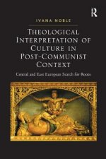 Theological Interpretation of Culture in Post - Communist Context