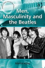 Men, Masculinity and the Beatles