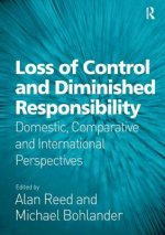 Loss of Control and Diminished Responsibility