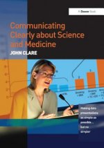 Communicating Clearly About Science and Medicine