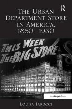 Urban Department Store in America, 1850-1930