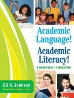 Academic Language! Academic Literacy!