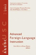 Advanced Foreign Language Learning (2003 AAUSC Volume)