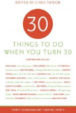 Thirty Things to Do When You Turn Thirty