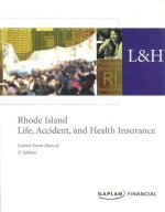 Rhode Island Life, Accident and Health Insurance License Exam Manual