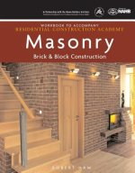 Workbook for Daly's Residential Construction Academy: Brick, Masonry, and Block Construction