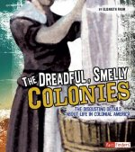 Dreadful, Smelly Colonies