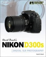 David Busch's Nikon D300s Guide to Digital SLR Photography