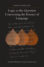 Logic as the Question Concerning the Essence of Language