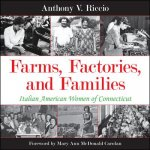 Farms, Factories, and Families