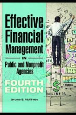 Effective Financial Management of Public and Nonprofit Agencies