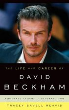 Life and Career of David Beckham
