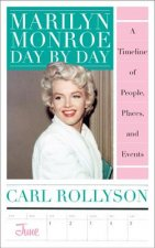 Marilyn Monroe Day by Day