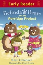 Belinda and the Bears and the Porridge Project
