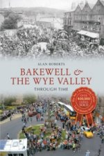 Bakewell & the Wye Valley