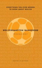 Wolverhampton Wanderers Miscellany