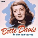 Bette Davis in Her Own Words