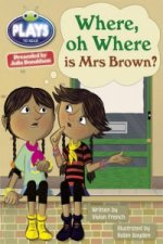 Julia Donaldson Plays Where Oh Where is Mrs Brown? (turquoise)