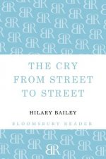 Cry from Street to Street