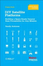 DIY Satellite Platforms