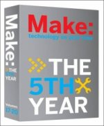 Make Magazine: The Fifth Year