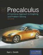 Precalculus: A Functional Approach to Graphing and Problem Solving
