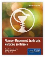 Pharmacy Management, Leadership, Marketing, and Finance