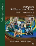Pathways to Self-Discovery and Change: A Guide for Responsible Living