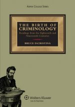 Birth of Criminology