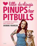 Little Darlng's Pinups for Pitbulls