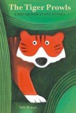 Tiger Prowls: A Pop-Up Book of Wild Animals