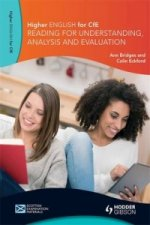 Higher English for CfE: Reading for Understanding, Analysis