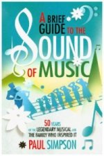 Brief Guide to the Sound of Music