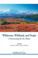 Wilderness, Wildlands, and People