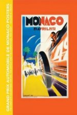 Grand Prix Automobile De Monaco Posters, the Complete Collection