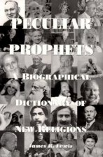 Peculiar Prophets