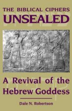 Biblical Ciphers Unsealed