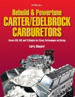 Rebuild & Powertune Carter/Edelbrock Carburetors