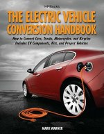Electric Vehicle Conversion Handbook