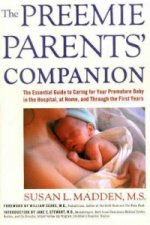 Preemie Parents' Companion