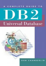 Complete Guide to DB2 Universal Database