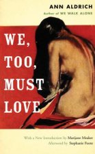 We Too Must Love