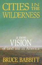 Cities in the Wilderness