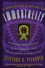 Beginner's Guide to Immortality